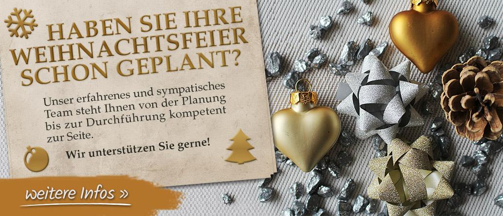 Planen Sie Ihre Weihnachtsfeier mit uns